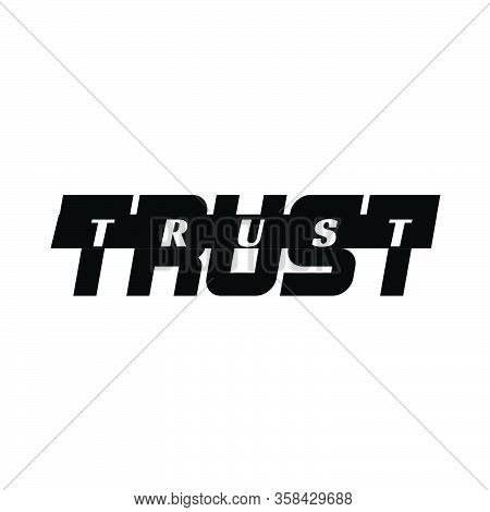 Trust, Christian Faith, Typography For Print Or Use As Poster, Card, Flyer Or T Shirt