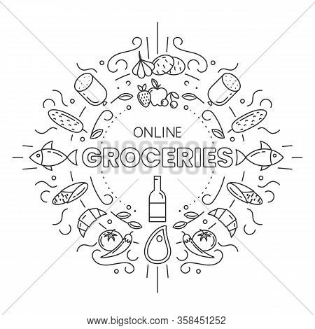 Online Groceries. Set Of Different Groceries Icons In Outline Style On White Background. Stock Vecto