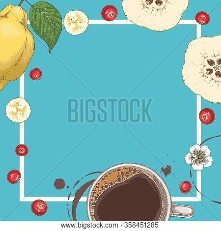 Square Menu Template. Coffee In White Cup, Flowers, Quince And Cranberry On Blue Background With Emp