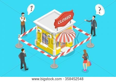 3d Vector Isometric Concept Of Stores Closing And Businesses Bankrupt.
