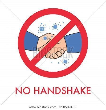 Red Warning Prohibit Sign. Corona Virus Spread, Do Not Shake Hands, Avoid Physical Contact. Handshak