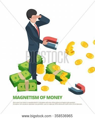 Magnet Money. Business Connection Financial Dollar Magnetism Vector Isometric Concept. Business Magn
