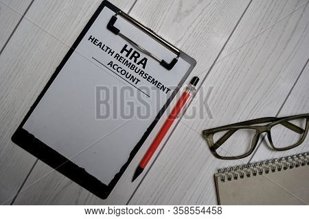 Hra - Health Reimbursement Account Write On A Paperwork Isolated On Office Desk.