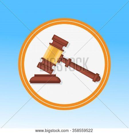 Courtroom Gavel Closeup Flat Vector Illustration. Wooden Hammer, Litigation Process Symbol In Round