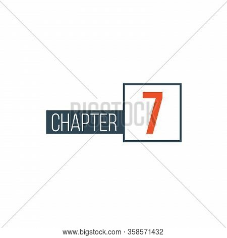 Chapter 7 Design Template, Can Be Used For Books Design Or Tabs. Stock Vector Illustration Isolated