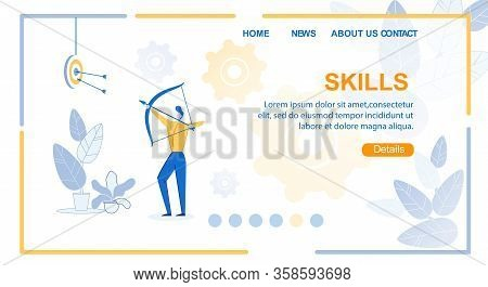 Flat Banner Inscription Skills Job Landing Page. Man Shoots An Arrow From Bow And Hits Target. Prese