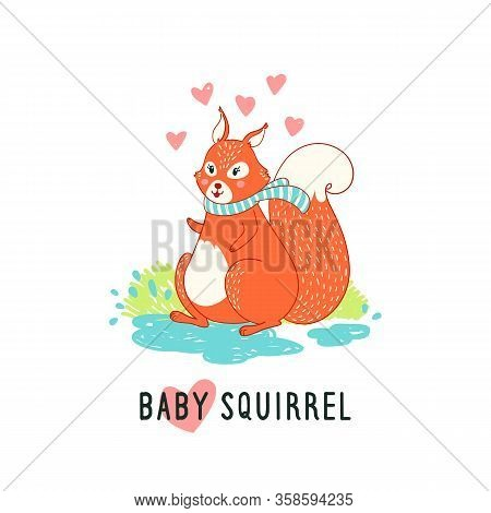 Funny Illustration With Text Baby Squirrel. Funny Card With Cute Squirrel Vector Children Illustrati