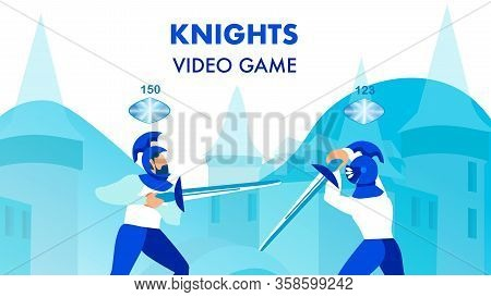 Knights Multiplayer Video Game Flat Poster Concept. Medieval Crusaders Holding Weapons Cartoon Chara