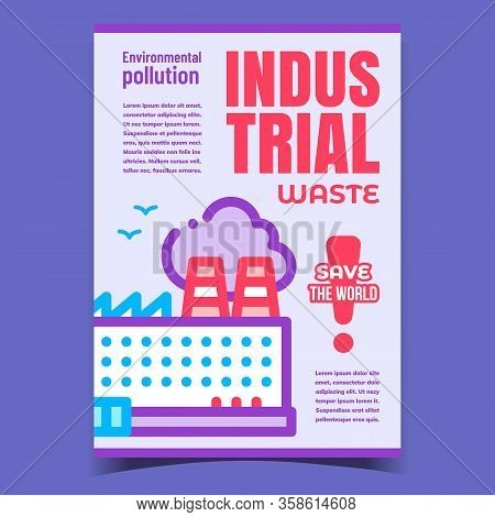Industrial Waste, Save World Promo Banner Vector. Industrial Environmental Pollution. Factory Buildi