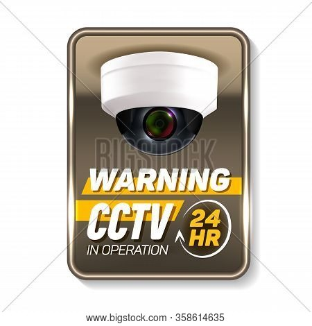 Cctv In Operation Warning Nameplate Banner Vector. Ceiling Video Surveillance Security Cctv. Wireles