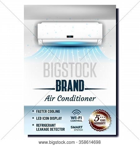Air Conditioner System Advertising Poster Vector. Faster Cooling, Led Icon Display And Refrigerant L