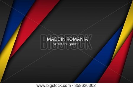 Made In Romania, Modern Vector Background With Romanian Colors, Overlayed Sheets Of Paper In The Col