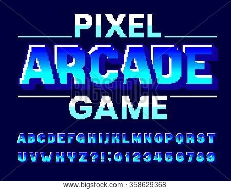Pixel Arcade Game Alphabet Font. Digital 3d Effect Letters And Numbers. 80s Arcade Video Game Typesc