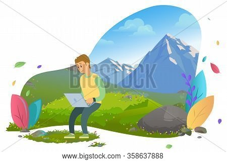 Man Surrounded By Mountains And Greenery Vector, Distant Worker Male With Laptop Working Online. Nat