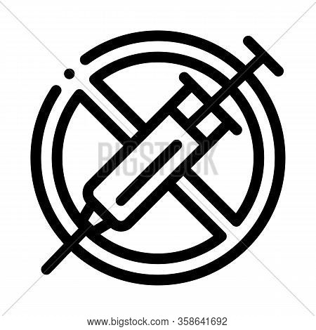 Injection Ban Icon Vector. Injection Ban Sign. Isolated Contour Symbol Illustration