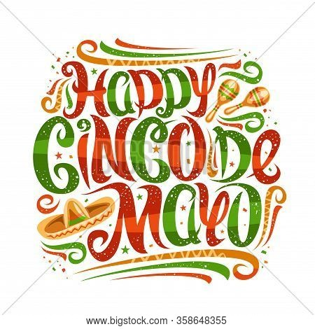 Vector Greeting Card For Cinco De Mayo, Decorative Placard With Calligraphic Font, Art Design Flouri