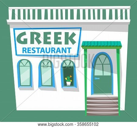 Greek Restaurant Facade Vector, Isolated Building With Signboard. Entrance To Cafe, Place To Eat. Ga