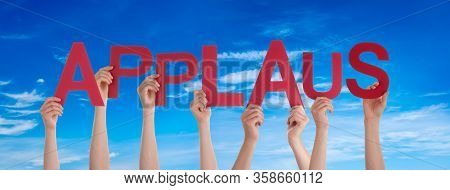 People Hands Holding Word Applaus Means Applause, Blue Sky