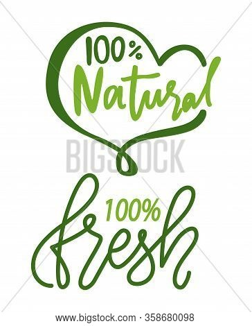 Natural And Fresh Product With 100 Percent Guarantee Isolated Lettering Logos. Vector Organic Cosmet