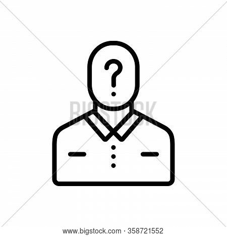 Black Line Icon For Guess Who Question Anonymous Conjecture Presumption Inference Suspicious Suspect