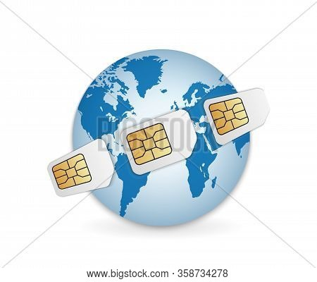 Realistic Sim Cards Around The Earth Illustration. Global Mobile Communication
