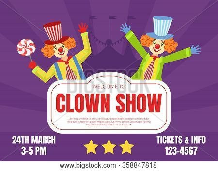 Welcome To Clown Show Invitation Poster Or Banner, Circus Performance With Funny Clowns Vector Illus