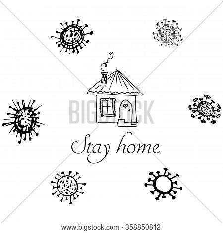 Stay At Home. Stop Coronavirus Concept. Icon With Bacteria Around The House. Vector Quarantine Sign.