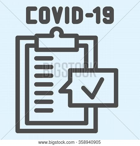 Test Board Line Icon. Medical Checklist Report With Approved Covid-19 Diagnosis Outline Style Pictog