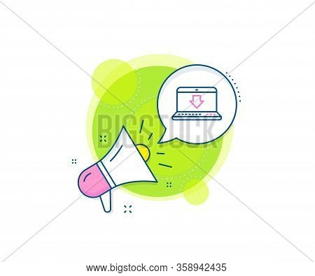 Internet Downloading With Laptop Sign. Megaphone Promotion Complex Icon. Download Line Icon. Load Fi