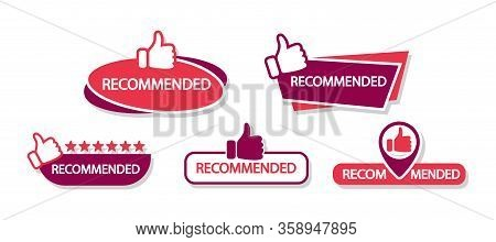Set Of Banner Recommended With Thumbs Up. Recommend Badges.