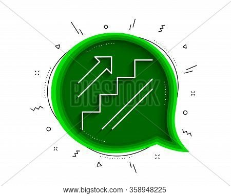 Stairs Line Icon. Chat Bubble With Shadow. Shopping Stairway Sign. Entrance Or Exit Symbol. Thin Lin