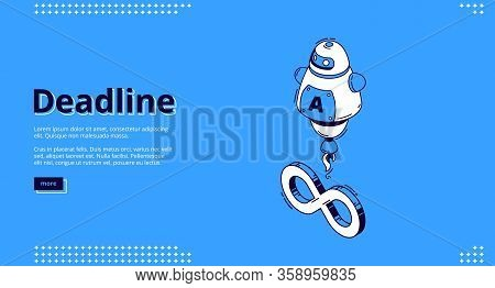Deadline Banner. Concept Of Important Event On Due Date And Infinite Lifecycle. Vector Landing Page