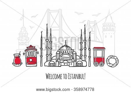 Vector Illustration Welcome To Istanbul. Travel To Turkey Concept. Travel Design In Modern Line Styl