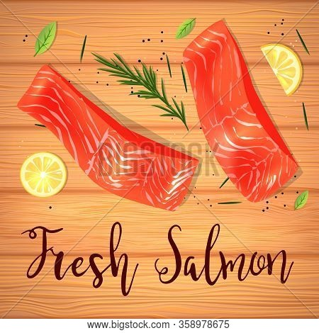 Still Life Top View Flat Lay With Red Fish With Lemon And Rosemary. Vector Illustration On Wooden Ta