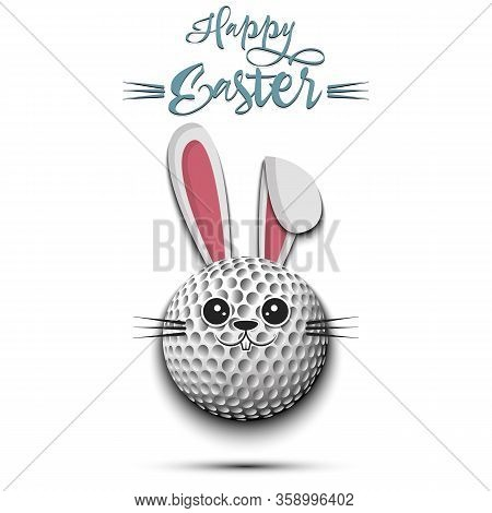 Happy Easter. Cute Muzzle Rabbit In The Form Of A Golf Ball. Easter Bunny On An Isolated Background.