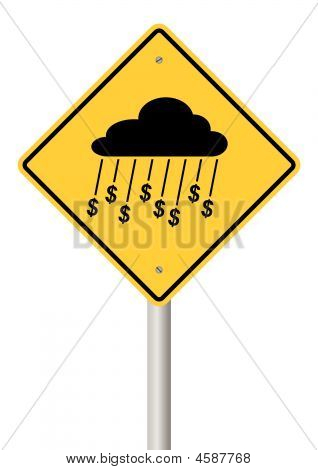 Rain Of Money Sign On Stick