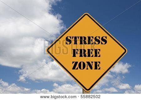 Stress Free Sign