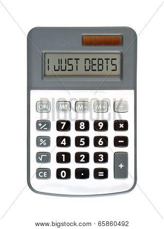 I Just Debts