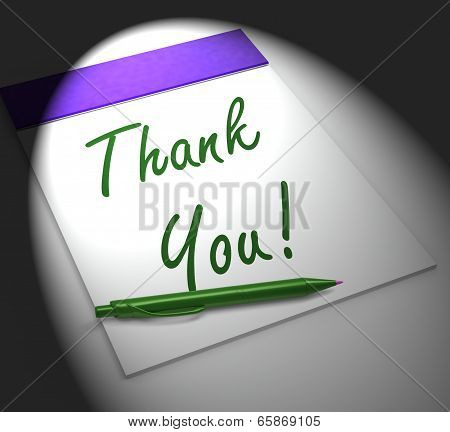 Thank You! Notebook Displays Acknowledgment Or Gratefulness