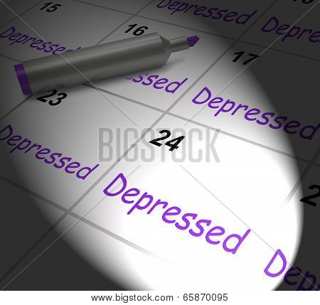 Depressed Calendar Displaying Discouraged Despondent Or Mentally Ill poster
