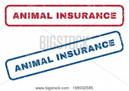 Animal Insurance text rubber seal stamp watermarks. Vector style is blue and red ink caption inside rounded rectangular shape. Grunge design and scratched texture. Blue and red stickers.