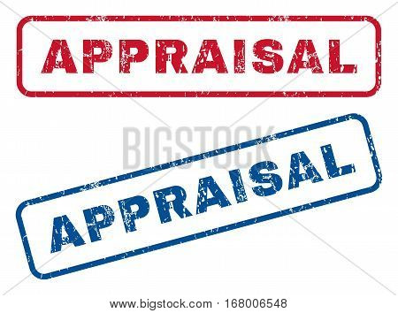 Appraisal text rubber seal stamp watermarks. Vector style is blue and red ink caption inside rounded rectangular banner. Grunge design and scratched texture. Blue and red emblems.