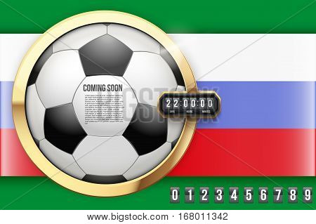 Creative Background Coming Soon of Football Game and Flag of Russia. Countdown timer with digit samples. Vector Illustration isolated on white background.