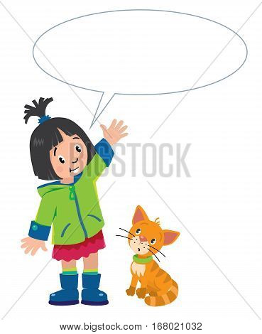 Girl in green coat and rubber boots say something, and funny cat beside her. Children vector illustration with balloon for text