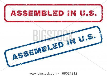 Assembled In U.S. text rubber seal stamp watermarks. Vector style is blue and red ink tag inside rounded rectangular shape. Grunge design and dirty texture. Blue and red emblems.