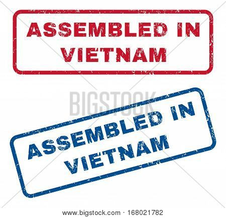 Assembled In Vietnam text rubber seal stamp watermarks. Vector style is blue and red ink tag inside rounded rectangular shape. Grunge design and dust texture. Blue and red signs.