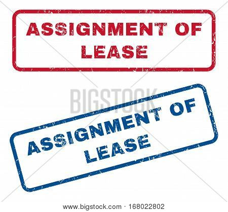 Assignment Of Lease text rubber seal stamp watermarks. Vector style is blue and red ink tag inside rounded rectangular banner. Grunge design and dirty texture. Blue and red signs.