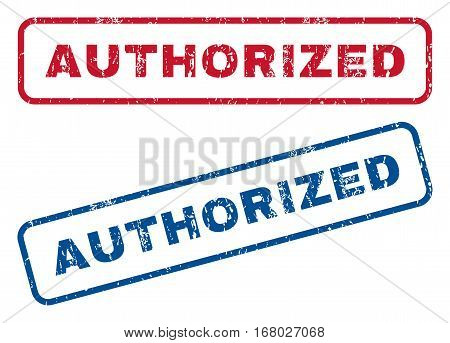 Authorized text rubber seal stamp watermarks. Vector style is blue and red ink caption inside rounded rectangular shape. Grunge design and dust texture. Blue and red stickers.