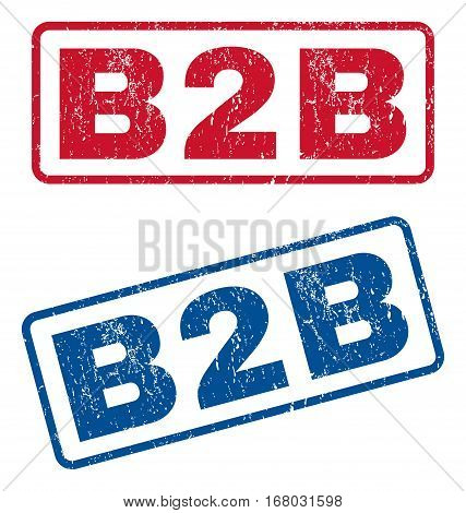 B2B text rubber seal stamp watermarks. Vector style is blue and red ink tag inside rounded rectangular shape. Grunge design and dirty texture. Blue and red emblems.