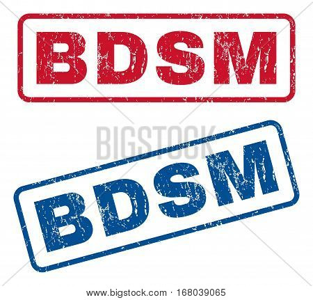 Bdsm text rubber seal stamp watermarks. Vector style is blue and red ink tag inside rounded rectangular shape. Grunge design and unclean texture. Blue and red signs.